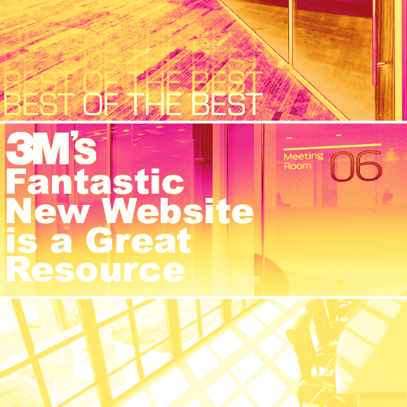 Best of the Best: 3M™'s Fantastic New Website is a Great Resource