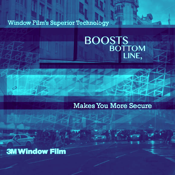 Window Film's Superior Technology Boosts Bottom Line, Makes You More Secure