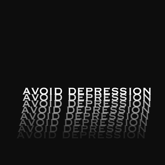 Avoid Depression