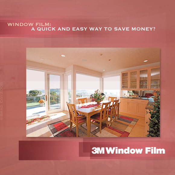 Window Film: a Quick and Easy Way to Save Money?